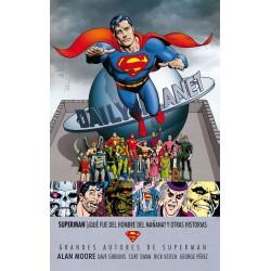 GRANDES AUTORES DE SUPERMAN: ¿QUÉ FUE DEL HOMBRE DEL MAÑANA? Y OTRAS HISTORIAS