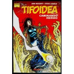 TIFOIDEA: CAMINANDO HERIDO