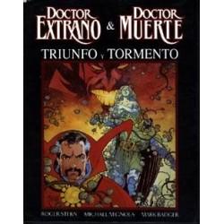 DOCTOR EXTRAÑO Y DOCTOR MUERTE- TRIUNFO Y TORMENTO