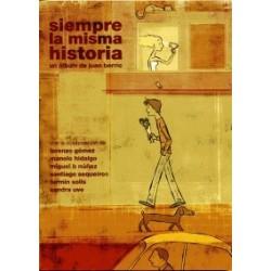 SIEMPRE LA MISMA HISTORIA