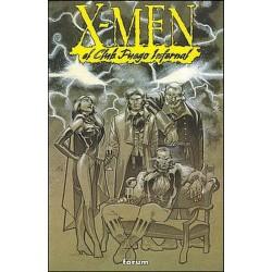 X-MEN- EL CLUB FUEGO INFERNAL