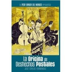 LA PEOR BANDA DEL MUNDO 5- LA OFICINA DE DESECHOS POSTALES