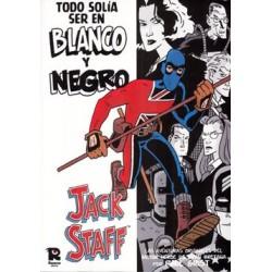 JACK STAFF- TODO SOLIA ESTAR EN BLANCO Y NEGRO