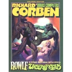 RICHARD CORBEN- OBRAS COMPLETAS 6 ROWLF / UNDERGROUND