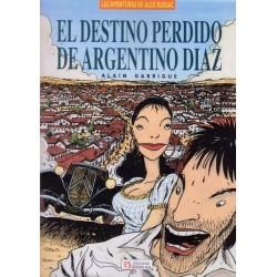 EL DESTINO PERDIDO DE ARGENTINO DIAZ
