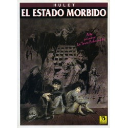 EL ESTADO MORBIDO: LA TORRE FULMINADA
