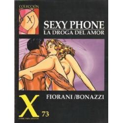 COLECCION X Nº 73 SEXY PHONE: LA DROGA DEL AMOR