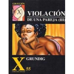 COLECCION X Nº 55 VIOLACION DE UNA PAREJA 3ª PARTE