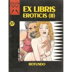 COLECCION X Nº 27 EX LIBRIS EROTICIS 2ª PARTE