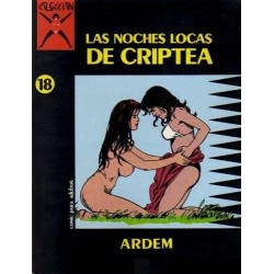 COLECCION X Nº 18 LAS NOCHES LOCAS DE CRIPTEA