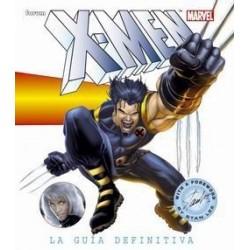 X-MEN: LA GUÍA DEFINITIVA
