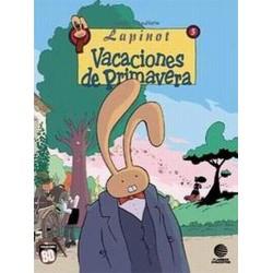 COLECCIÓN BD Nº 21 LAPINOT Nº 5 VACACIONES DE PRIMAVERA
