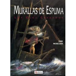 MURALLAS DE ESPUMA: LOS OJOS CERRADOS