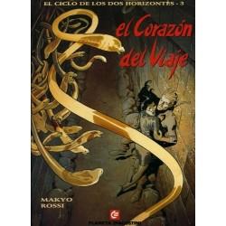 EL CICLO DE LOS DOS HORIZONTES Nº 3 EL CORAZÓN DEL VIAJE
